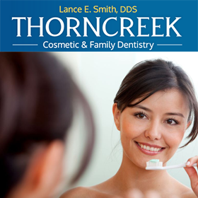 Thorncreek Cosmetic & Family Dentistry